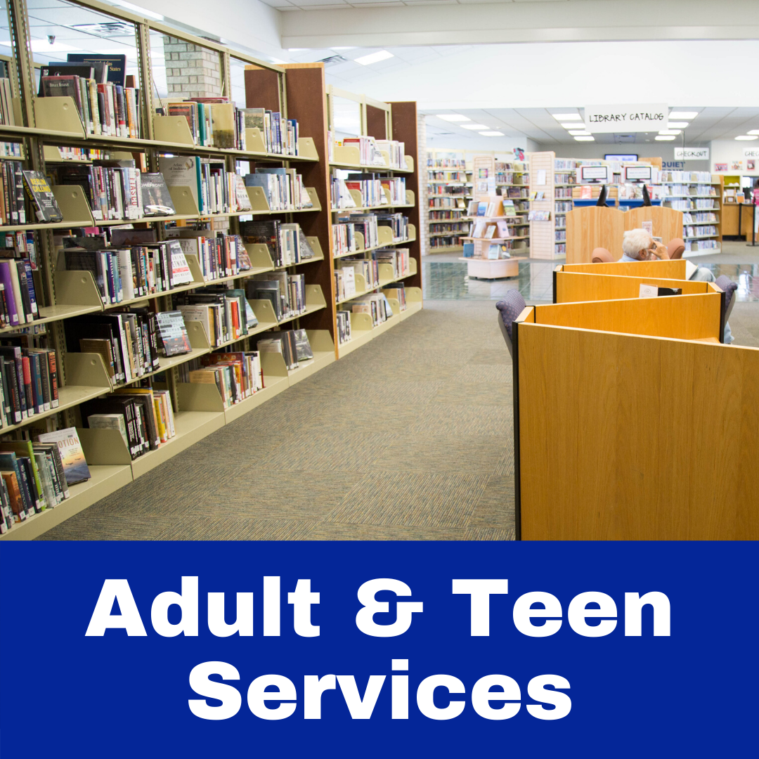 Adult and Teen Services