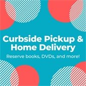 Curbside Pickup & Home Delivery