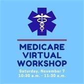 Medicare Virtual Workshop