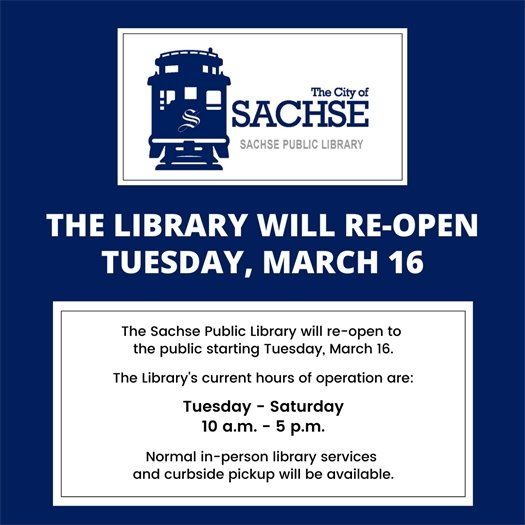 The Library will re-open Tuesday, March 16